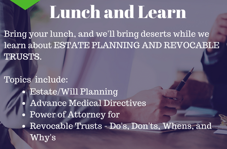 July 25th Lunch and Learn: Estate Planning and Revocable Trusts. Call 202-863-2800 or visit the branch for more info.